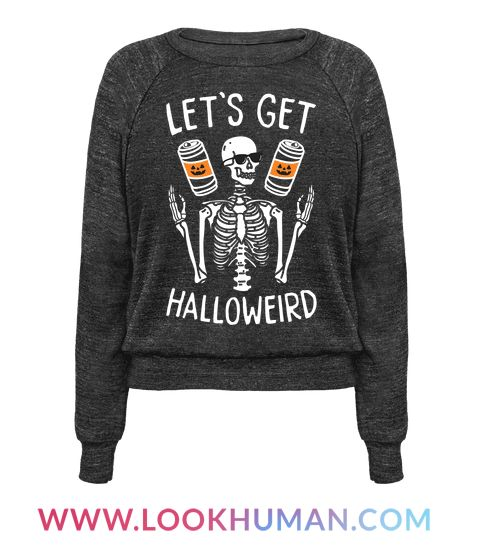 "Get weird in style this halloween with this ""Let's Get Halloweird"" halloween design featuring a skeleton and some alcohol! Perfect for a halloween party, halloween drinking, halloween humor, getting drunk, trick-or-treating, and spooky, drunk celebration. Keep it weird!"