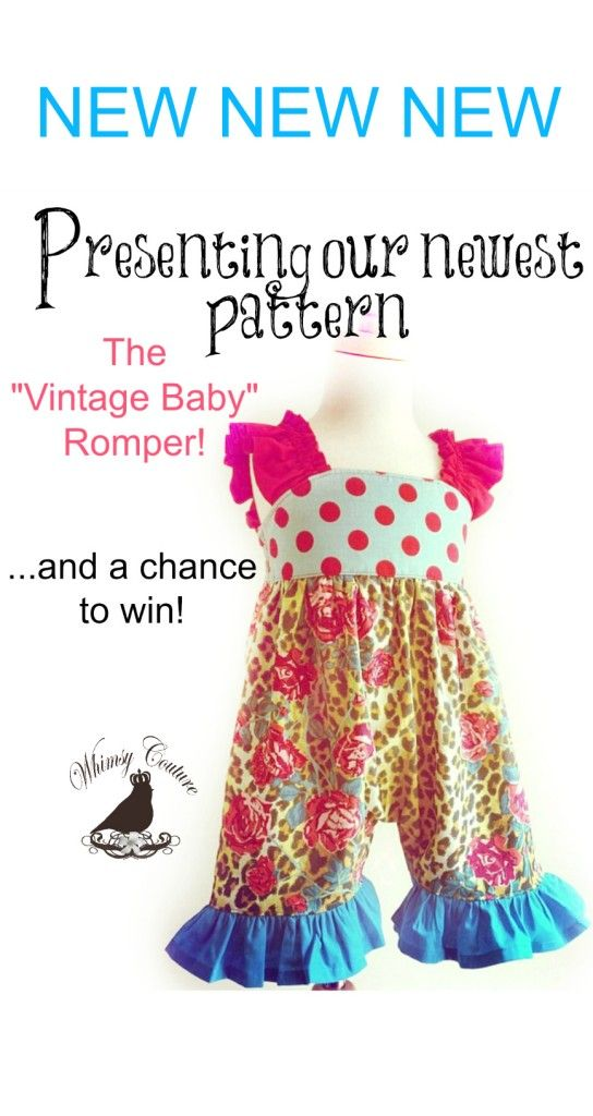 "Check out our newest release the ""Vintage Baby"" romper!! Win 3 Whimsy Couture Sewing Patterns Of Choice (exp.06/2/14)"