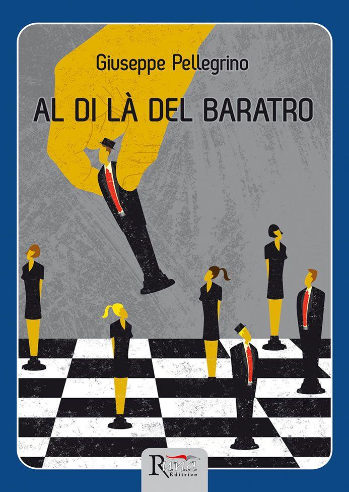 """29/10/2015 Esce """"Al di là del baratro"""" di Giuseppe Pellegrino edito da Runa Editrice"""