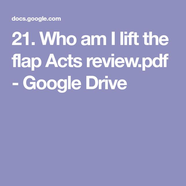 21. Who am I lift the flap Acts review.pdf - Google Drive