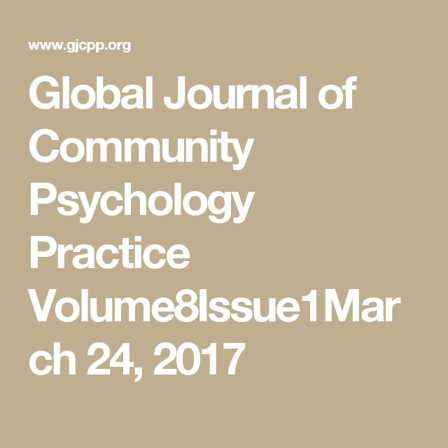 Global Journal of Community Psychology Practice Volume8Issue1March 24, 2017