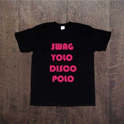 Koszulka męska z nadrukiem SWAG YOLO DISCO POLO  Tshirt z napisem ddshirt Prezent!