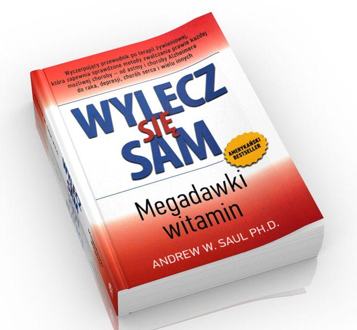 Wylecz Się Sam Megadawki Witamin Wylecz się sam` to książka mądra i otwierająca oczy. Niektórym wydać się może szokująca. Bowiem klucz do zdrowia, o którym pisze dr Andrew W. Saul to nie skomplikowane i proste terapie. A jednak wieloletnie badania lekarzy praktykujących medycynę ortomolekularną (nastawioną na naturalne terapie) pokazują, że działa.