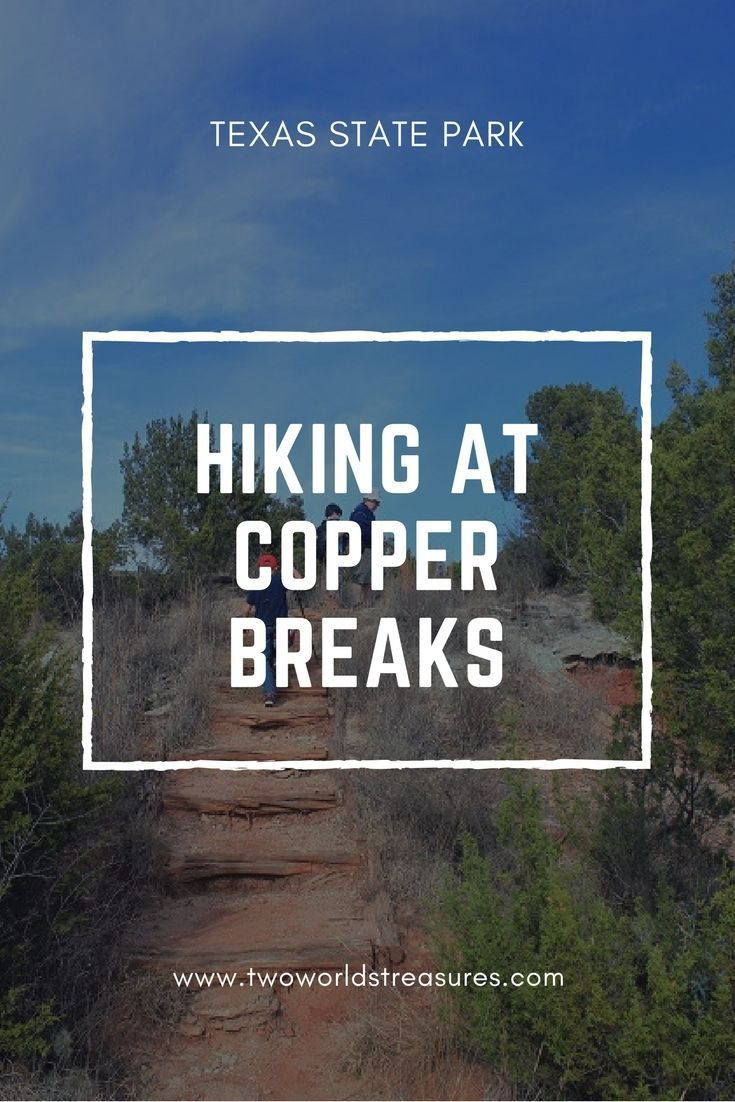Hiking Juniper Ridge Nature Trail And Bull Canyon Trail At Copper Breaks State Park Two Worlds Treasures State Parks Texas State Parks Usa Travel Guide