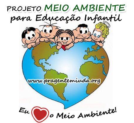 Projeto Meio Ambiente para Educação Infantil | Pra Gente Miúda