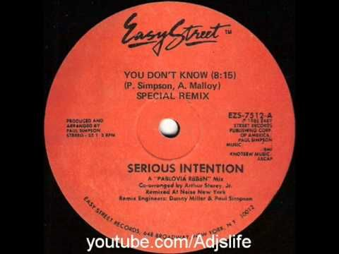 SERIOUS INTENTION - YOU DON'T KNOW (SPECIAL REMIX) ~1985 HOUSE CLASSIC~ ...