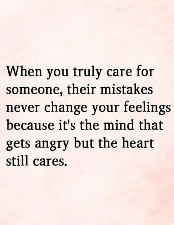 When You Truly Care For Someone Their Mistakes Ever Quote Mistake Quotes Sorry Quotes