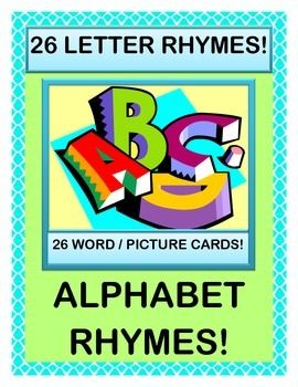 "26 LETTER and WORD / PICTURE CARDS to use with 26 LETTER RHYMES! Use each letter in an ALPHABET POEM that tells your kids about the fun they will have in YOUR class! Friendship Time, Reading Time, Math Time -- your whole day is highlighted in the ALPHABET RHYMES! ""A is for ALL the kids that are here!"" B is for the BOYS that are standing near!"" The funny Rhymes continue all the way to Letter Z! (12 pages) From Joyful Noises Express TpT! $"