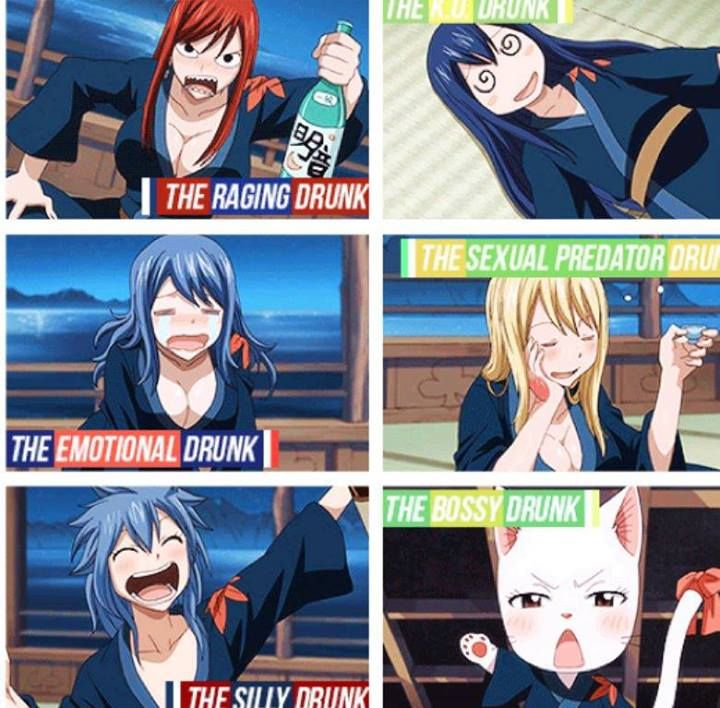 One of my guy friends said that he didn't want to see me drunk so I'd probably be Erza xD