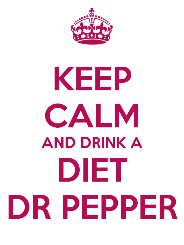 DRINK A DIET DR PEPPER. ;D  Got to LOVE a little Diet Dr. Pepper...