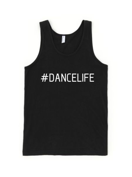#dancelife tank top