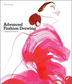 Advanced Fashion Drawings: $35: Bil Donovan, Sketchbooks Stuff, Fashion Art, Fashion Books, Advanced Fashion, Bill Donovan, Lifestyle Illustrations, Fashion Illustrations, Fashion Drawings