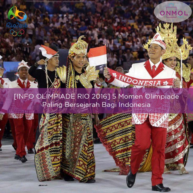 Olimpiade Rio 2016 adalah Olimpiade yang ke 15 bagi Indonesia. Tapi tahukah anda? apa saja sih momen Olimpiade paling bersejarah bagi Indonesia? Berikut ulasannya.. ... #OnMolID #BlogOnMol #Blog #info #onlineshop #Olimpiade2016 #Rio2016 #BanggaIndonesia