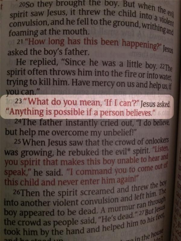 """I love the verse afterwards as well. """"Help me overcome my unbelief"""""""