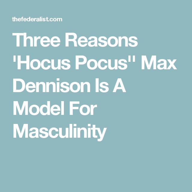 Three Reasons 'Hocus Pocus'' Max Dennison Is A Model For Masculinity