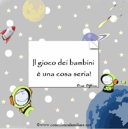 Il gioco dei #bambini è una cosa seria!  #educazione #mamma #figli #papà #crescita #bambino #genitori  #sviluppocognitivo #famiglia #puerperio #dssadghisu