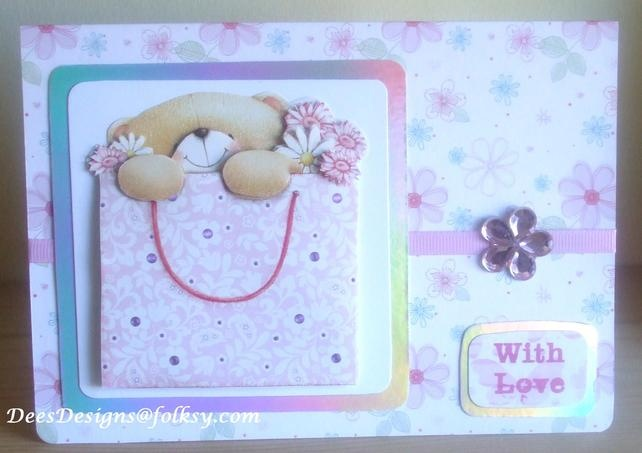Handmade Forever Friends 'With Love' Birthday or Mother`s Day Card £1.75 by Dees Designs