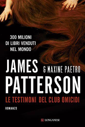 Libri gialli per l'estate: James Patterson, Le testimoni del club omicidi