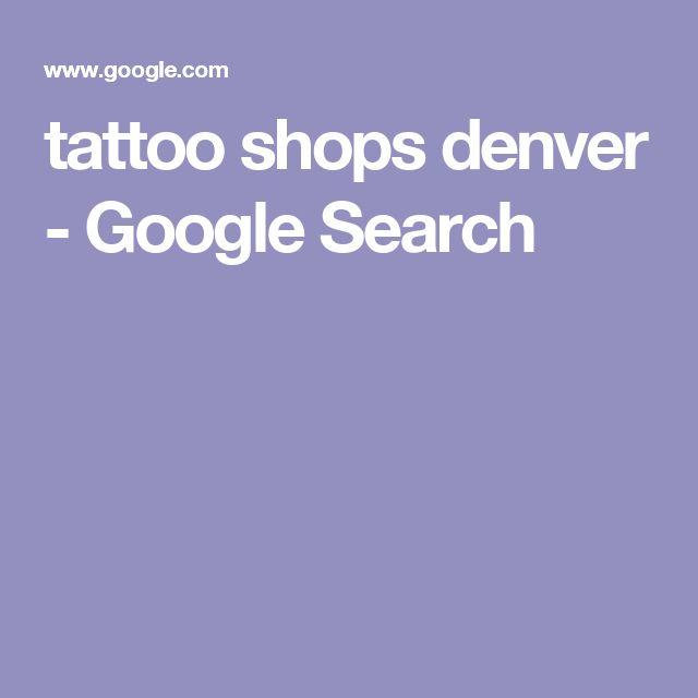 tattoo shops denver - Google Search