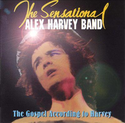 The Sensational Alex Harvey Band - The Gospel According To Harvey