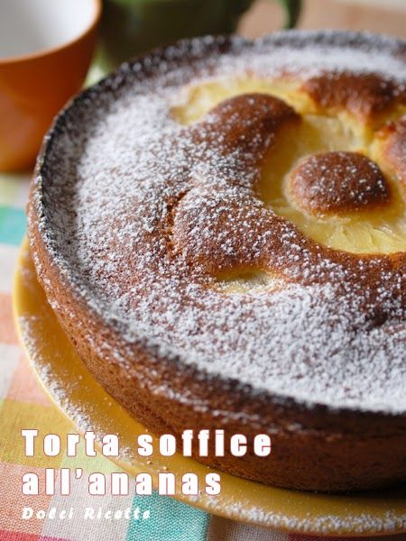 Torta soffice all'ananas - #ananas cake