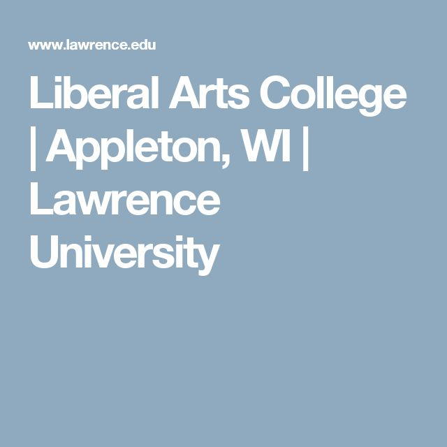 Liberal Arts College | Appleton, WI | Lawrence University