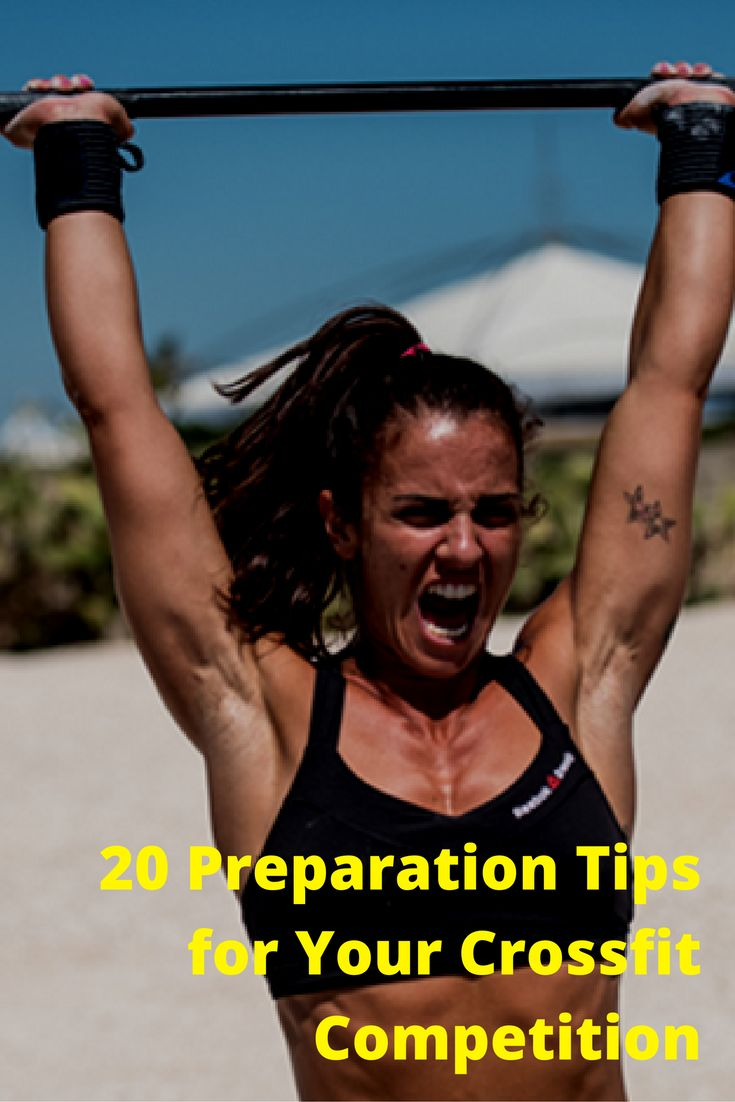 20 Tips to Prepare for your First Crossfit Competition