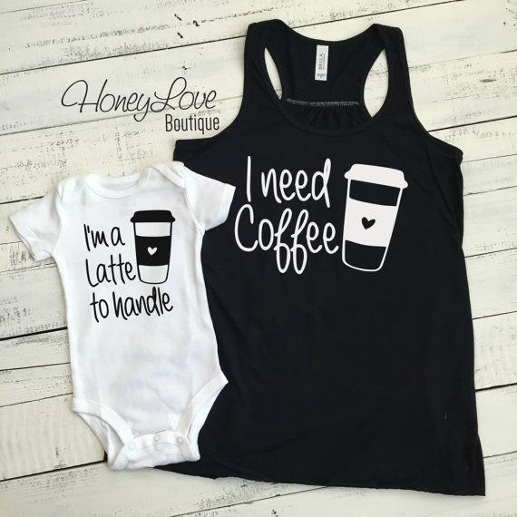 need Coffee tank and I'm a Latte to handle bodysuit SET - flowy tank mommy and me, mother daughter son matching outfit infant baby mom coffee lover's gift by HoneyLoveBoutique