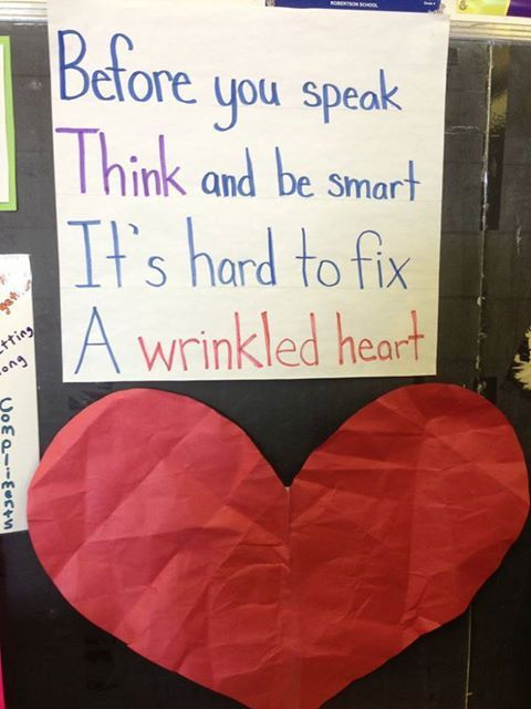 """Wrinkled Hearts: Bully Prevention Lesson """"Before you Speak, Think and be Smart It's hard to Fix a Wrinkled Heart."""""""
