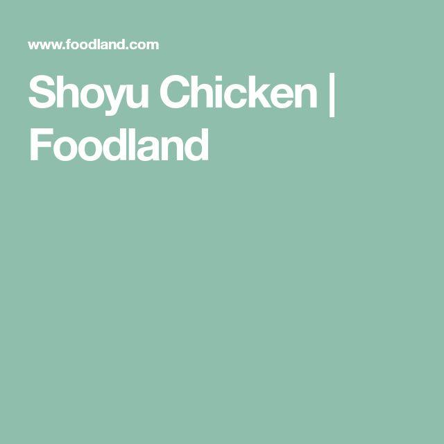 Shoyu Chicken | Foodland