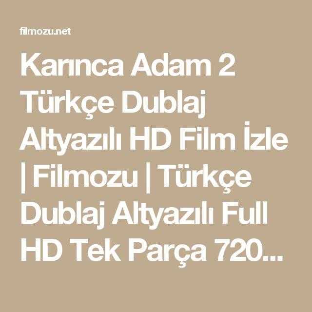 Karınca Adam 2 Türkçe Dublaj Altyazılı HD Film İzle | Filmozu | Türkçe Dublaj Altyazılı Full HD Tek Parça 720p Film İzle