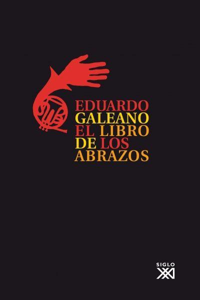 """""""Dígale: no estés triste, no importa que estés muerto, igual seguimos enredaditos. Digalé que esta noche ha sonado la música"""".  El libro de los abrazos, Eduardo Galeano."""