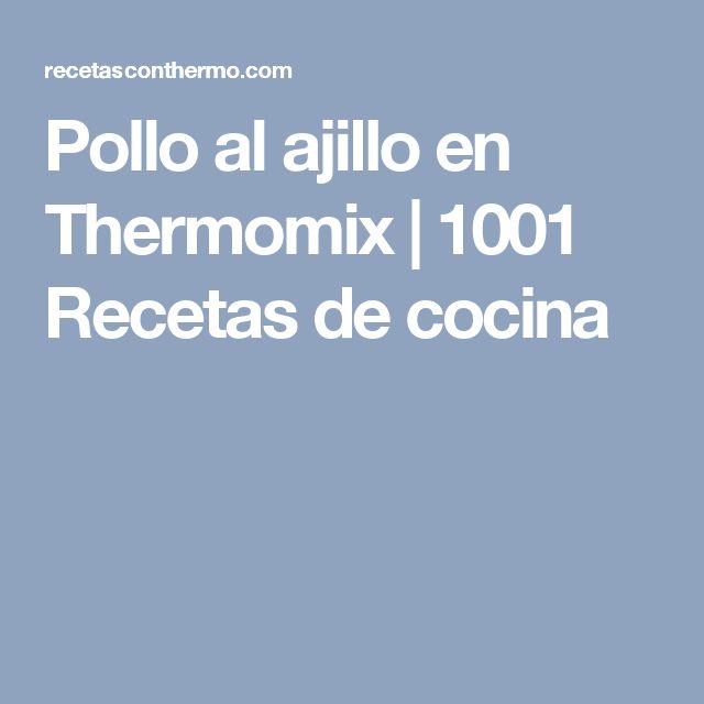 Pollo al ajillo en Thermomix   1001 Recetas de cocina