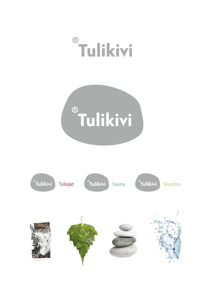 New identity for Tulikivi Group. Tulikivi is known for its soapstone fireplaces and natural stone products.