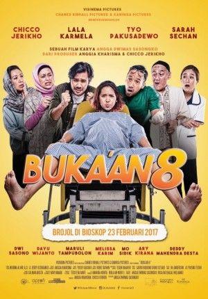 Nonton Film Buka'an 8 (2017) Online Full Movies HD indoXXI.info B201.INFO ~ Film Buka'an 8 yang bergenre Drama, Comedy dibintangi oleh Chicco Jerikho, Lala Karmela, Tyo Pakusadewo, Sarah Sechan,  Dwi Sasono, Dayu Wijanto, Maruli Tampubolon, Melissa Karim, Film Buka'an 8 (2017) yang disutradarai oleh Angga Dwimas Sasongko yang rencananya akan... http://indoxxi.info/413-bukaan-8-2017