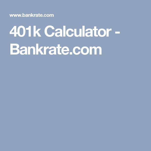 401k Calculator - Bankrate.com