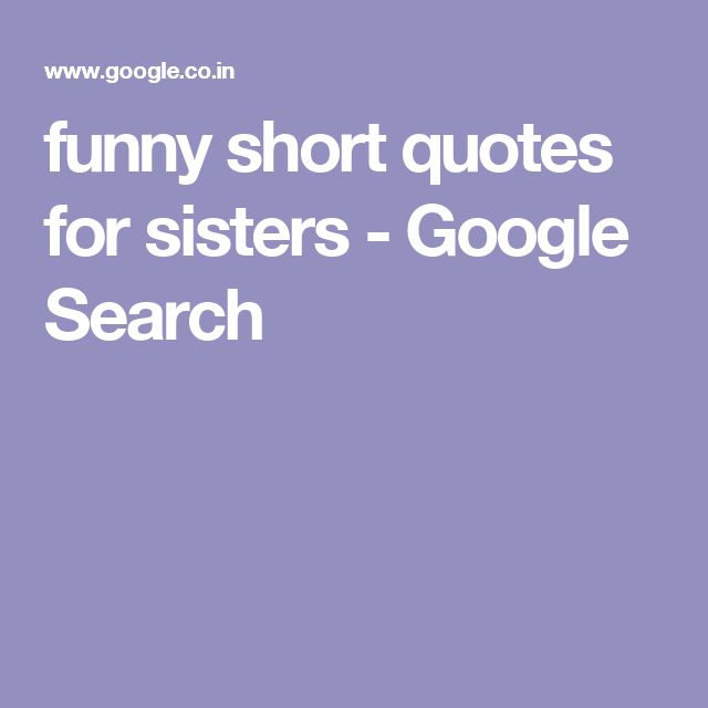 Sad I Miss You Quotes For Friends: 17 Best Quotes For Sister On Pinterest