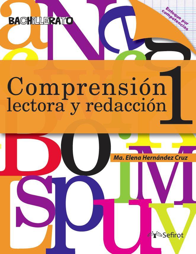 Comprensión lectora y redacción 1 / Bachillerato
