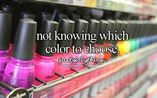 Not Knowing Which Color To Choose -Just Girly Things <3
