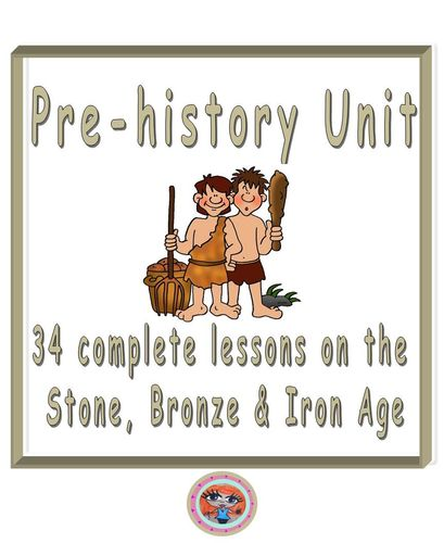 Stone Age to Iron Age complete unit of work 34 lessons, Pre-history, Scavengers and Settlers