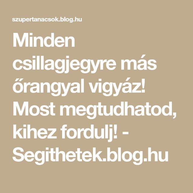 Minden csillagjegyre más őrangyal vigyáz! Most megtudhatod, kihez fordulj! - Segithetek.blog.hu
