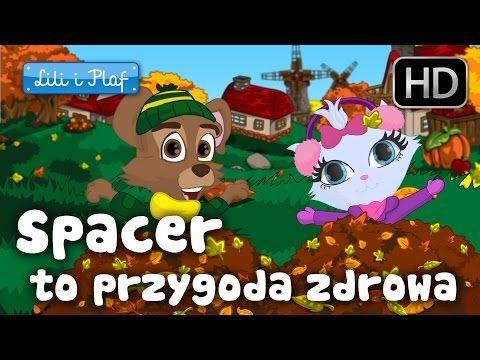 """Lili i Plaf """"Spacer to przygoda zdrowa"""" HD - piosenka dla dzieci, dziecięce…"""