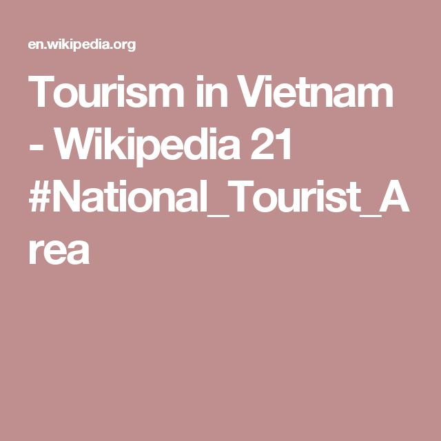 Tourism in Vietnam - Wikipedia    21 #National_Tourist_Area