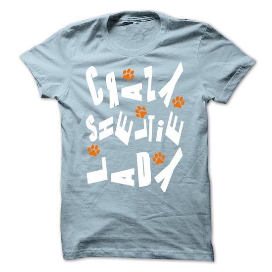 Crazy Sheltie Lady - #tshirt #boys. WANT  => https://www.sunfrog.com/Pets/Crazy-Sheltie-Lady.html?60505