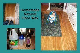 Save Green Being Green: #143 Homemade Natural Floor Wax