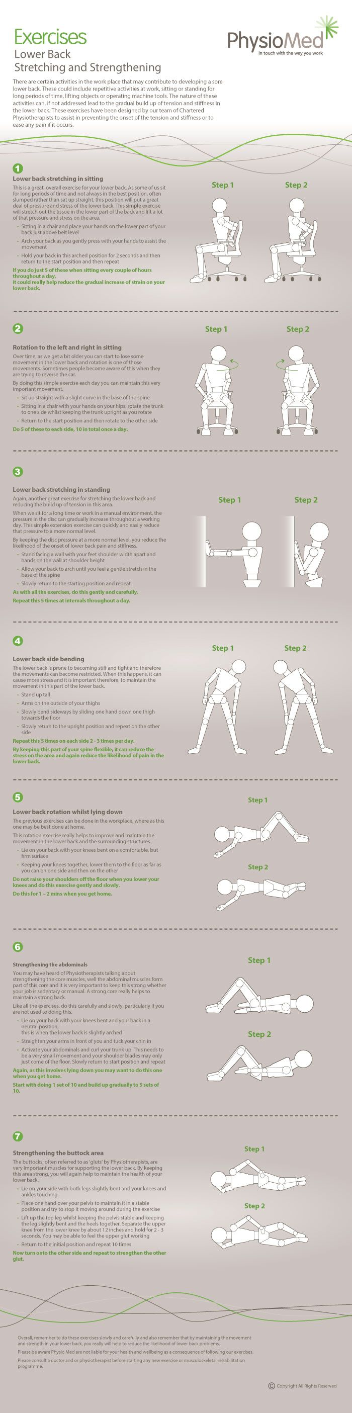 Lower Back Stretching and Strengthening Exercises - Occupational Physiotherapy. Our lower back exercise infographic helps to target and inhibit common lower back conditions. The exercises are simple, effective and can be performed in the workplace.