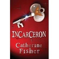 Incarceron (Incarceron, #1) - TBA