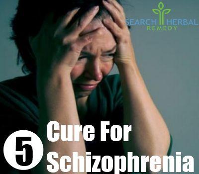 5 Cure For Schizophrenia