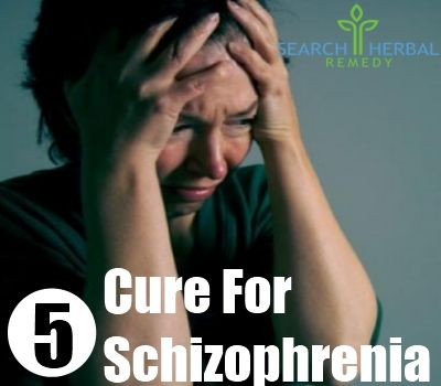 5 Cure For Schizophrenia
