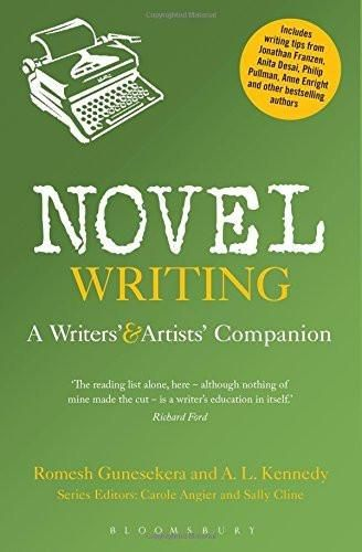 Novel Writing: A Writers' and Artists' Companion [Mar 26, 2015] Gunesekera, R]